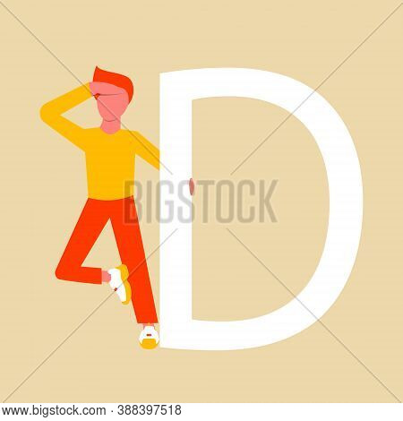 A Man In Search Of An Answer To A Question. The Man Is Holding On To The Capital Letter D. Flat Male