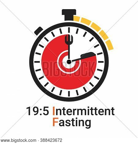 19/5 Intermittent Fasting (if) Is A Form Of Time Restricted Fasting Eating. Daily Eating And Fasting