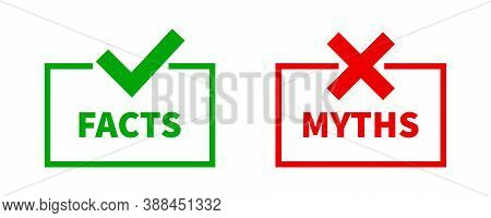 Facts Myths Vector Symbol On White Background.