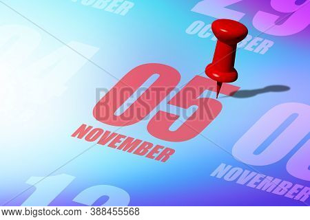 November 5th. Day 5 Of Month, Red Date Written And Pinned On A Calendar To Remind You An Important E