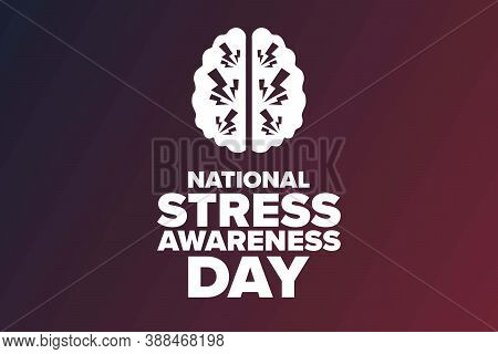 National Stress Awareness Day. Holiday Concept. Template For Background, Banner, Card, Poster With T