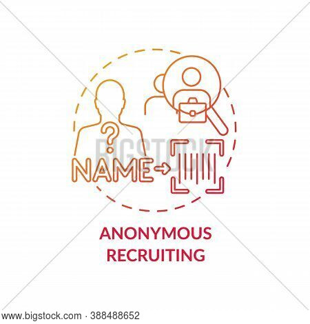 Anonymous Recruiting Concept Icon. Gender Diversity Implementation Tips. Job Getting Guide. Equal Re
