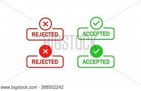 Rejected And Accepted Sign. Cross Mark And Check Mark. Vector Eps 10. Isolated On White Background