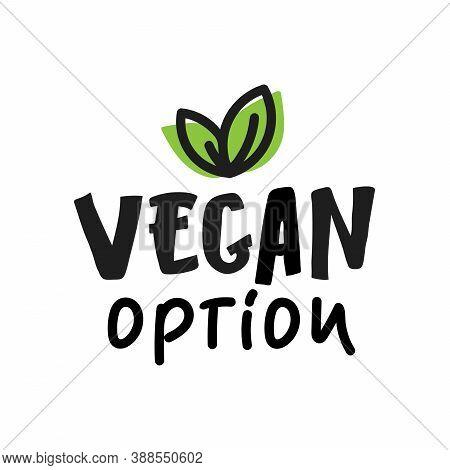 Vegan Option, Lettering Food Logo Emblem Icon Vector Design. Logo Isolated White Background. Green L