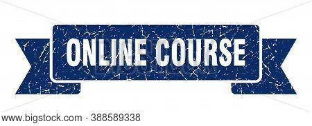 Online Course Grunge Vintage Retro Band. Online Course Ribbon