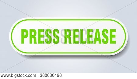 Press Release Sign. Rounded Isolated Button. White Sticker