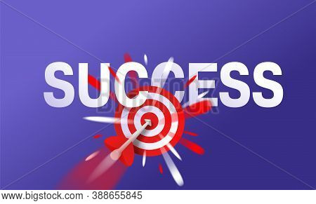 Success Concept - Business Strategy And Targeting - Bulls Eye Hit In Archery, Target And Flying Arro