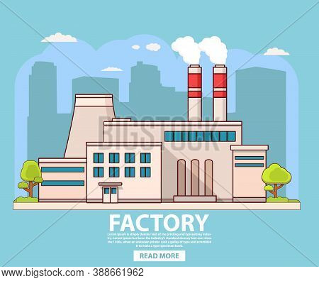 Industrial Factory Building.nuclear Power Plant.flat Vector.industry Concept Manufactory Chimney Pip