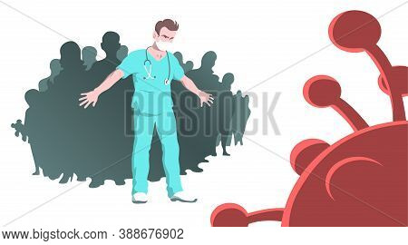 Doctor Man Saves People From Coronavirus. Courageous Hero. Vector Illustration Concept.