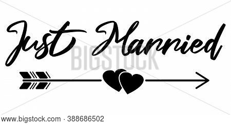 Just Married Text With Arrow And Hearts. Black Sign Isolated Vector Illustration.