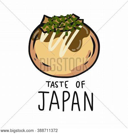 Takoyaki (octopus Balls) Taste Of Japan Cartoon Vector Illustration