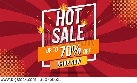 Hot Sale Fire Burn Template Banner Concept Design, Big Sale Special Offer.end Of Season Special Offe