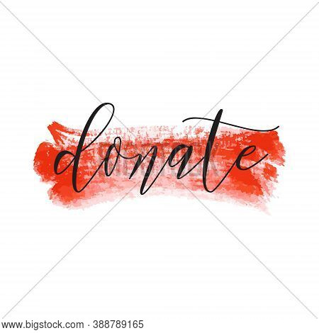 Donate. Donor Day Motivation Poster, Blogging Video Cover, Sticker For Social Media Content. Letteri