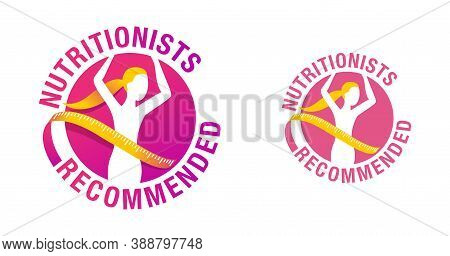 Nutritionists Recommended Emblem -  Weight Loss Diet Food Logo (isolated Button) - Abstract Woman Si