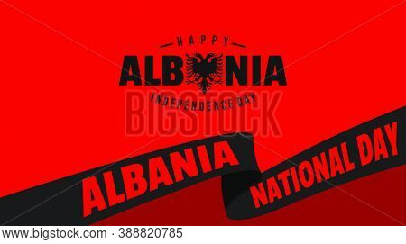 Happy Albanian Independence Day Background With Ribbon Design. Good Template For Albanian National D