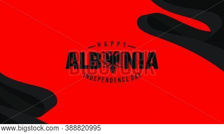 Happy Albanian Independence Day With Red Flag Background Design. Good Template For Albanian National