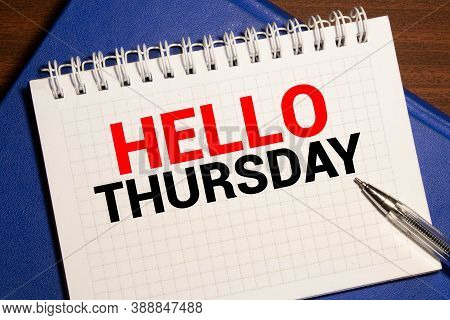 Notebook With Text Hello Thursday, Business Concept