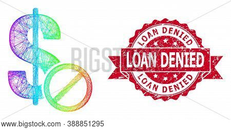 Bright Colored Wire Frame Forbidden Dollar, And Loan Denied Scratched Ribbon Seal. Red Stamp Seal In