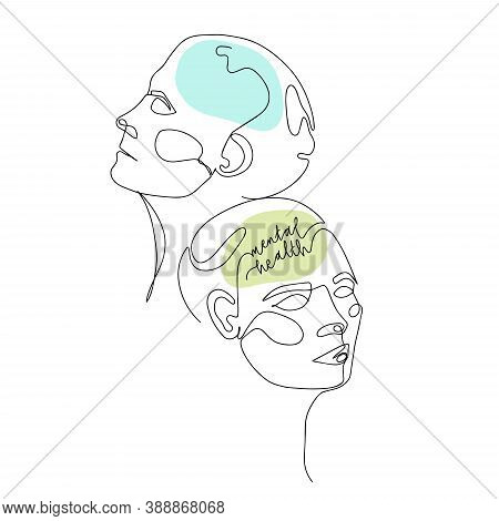 Mental Health For Women. One Line Drawing Of Two Human Heads With Quote In Brain. Vector Illustratio