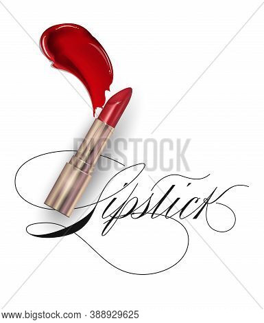 Red Lipstick And Smears Lipstick On White Background. Beauty And Cosmetics Background. Use For Adver