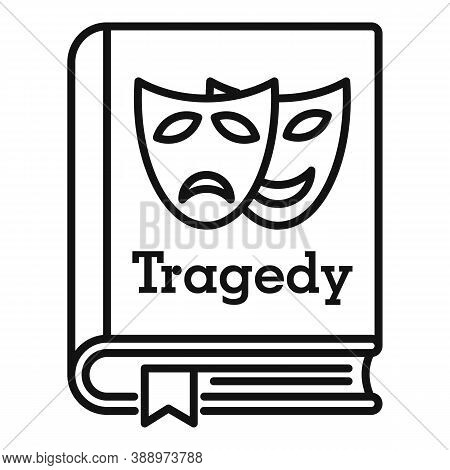 Tragedy Literary Genre Book Icon. Outline Tragedy Literary Genre Book Vector Icon For Web Design Iso