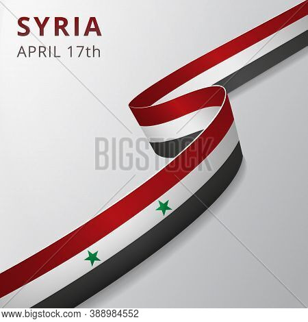 Flag Of Syria. 17th Of April. Vector Illustration. Wavy Ribbon On Gray Background. Independence Day.