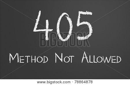 HTTP Status code 405 Method Not Allowed written on a chalkboard poster