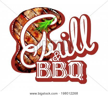 Grill and barbeque lettering with S-shape grilled beef steak with herb spices isolated on white background.