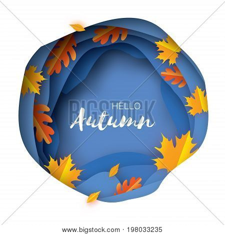 Autumn Paper Cut Leaves. Hello Autumn. September flyer template. Circle layered cave frame. Space for text. Origami Foliage. Maple, oak. Fall poster. Blue background. Vector illustration