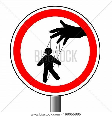 Manipulation of a puppet , prohibitory sign