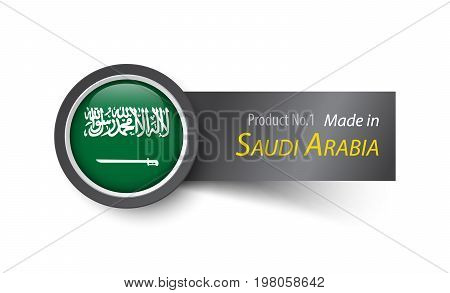 Flag Icon And Label With Text Made In Saudi Arabia
