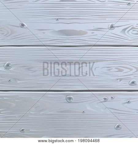 Wood texture. Wood Abstract background. Grey Wooden pattern with water drops. Vector illustration for Seasonal or Holiday graphic design.