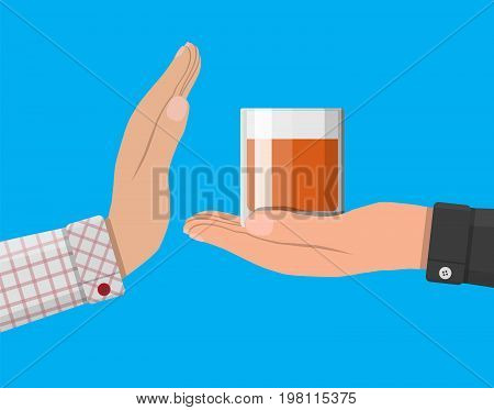 Alcohol abuse concept. Hand gives glass of whiskey to other hand. Stop alcoholism. Rejection. Vector illustration in flat style