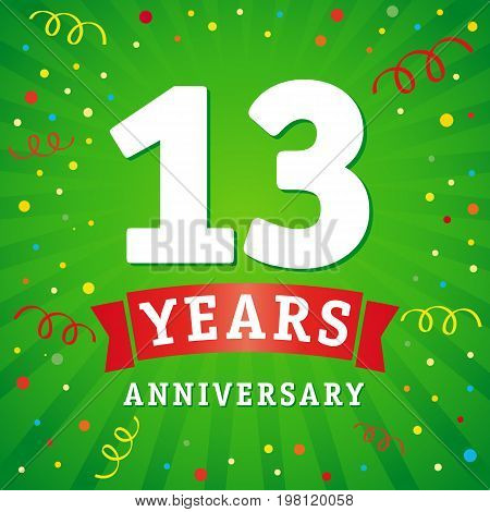13 years anniversary logo celebration card. 13th years anniversary vector background with red ribbon and colored confetti on green flash radial lines