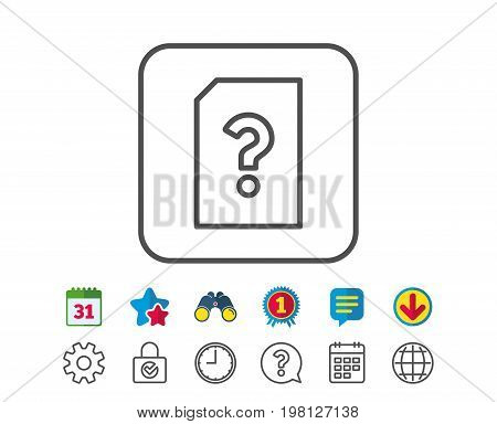 Unknown Document line icon. File with Question mark sign. Untitled Paper page concept symbol. Calendar, Globe and Chat line signs. Binoculars, Award and Download icons. Editable stroke. Vector