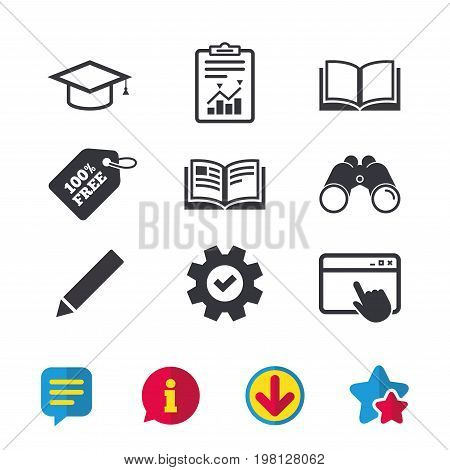 Pencil and open book icons. Graduation cap symbol. Higher education learn signs. Browser window, Report and Service signs. Binoculars, Information and Download icons. Stars and Chat. Vector