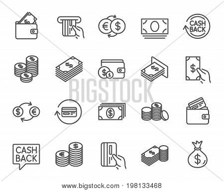 Money line icons. Set of Banking, Wallet and Coins signs. Credit card, Currency exchange and Cashback service. Euro and Dollar symbols. Quality design elements. Editable stroke. Vector