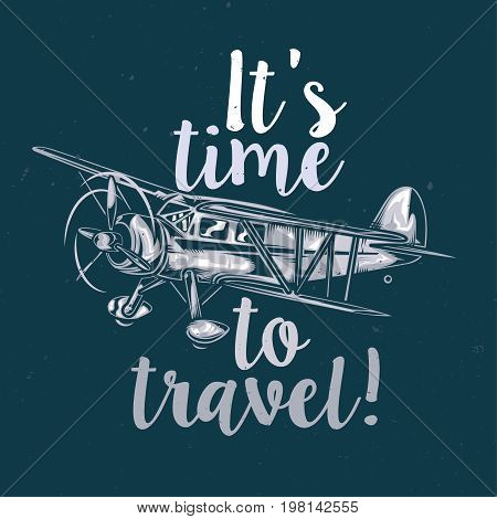 T-shirt or poster design with illustration of vintage airplane