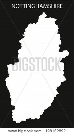 Nottinghamshire England Uk Map Black Inverted Silhouette Illustration