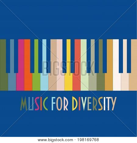 Support diversity concept vector illustration. Colourful Piano Keys and text: Music for Diversity. Multiethnic, multiracial and multicultural unity or partnership metaphor.