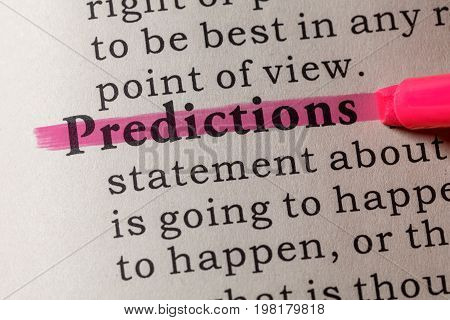 Fake Dictionary Dictionary definition of the word predictions. including key descriptive words.