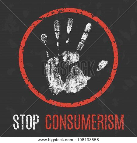 Vector illustration. Social problems of humanity. Stop consumerism.