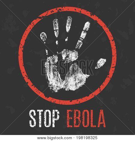 Conceptual vector illustration. The medical diagnosis. Stop ebola.