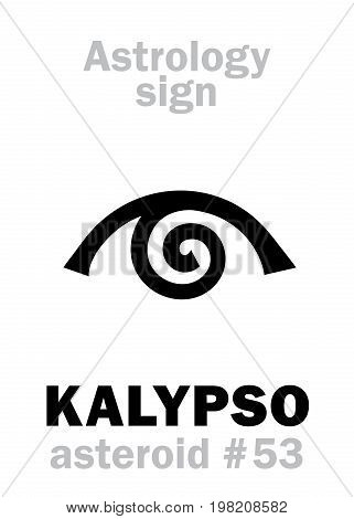 Astrology Alphabet: KALYPSO (Calypso), asteroid #53. Hieroglyphics character sign (single symbol).