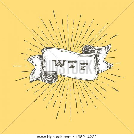 WTF. Outline wtf icon in vintage hand drawn ribbon. Graphic art design on yellow background. Concept of exclaim with negative conversation or aggressive astonishment