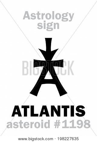 Astrology Alphabet: ATLANTIS, asteroid #1198. Hieroglyphics character sign (single symbol).