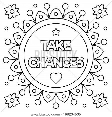 Take chances. Coloring page. Black and white vector illustration.