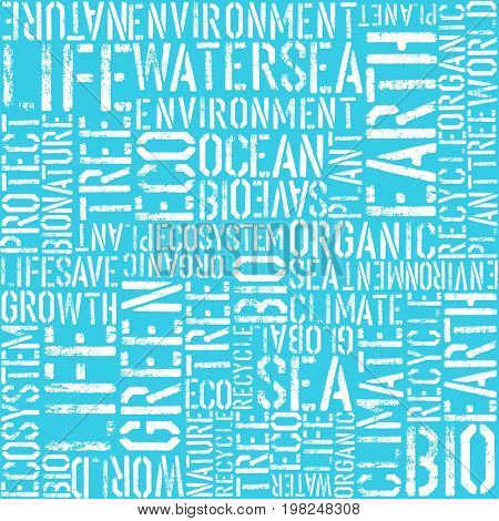 Earth day words theme seamless background. Blue colors. Pattern composed from words: Earth, Sea, Eco, Organic, Plant, etc...