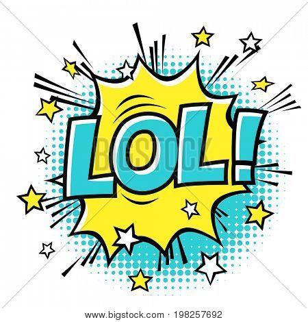LOL! phrase in speech bubble. Comic text.  raster bubble icon speech phrase. Comics book balloon. Halftone background.