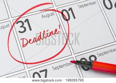 Deadline Written On A Calendar - August 31